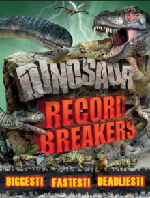 Dinosaur Record Breakers, Paperback Book