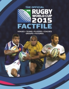 The Official Rugby World Cup 2015 Fact File, Hardback Book
