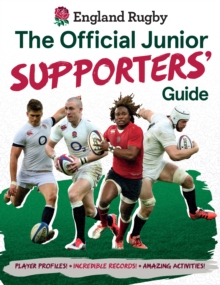 England Rugby: The Official Junior Supporters' Guide, Hardback Book