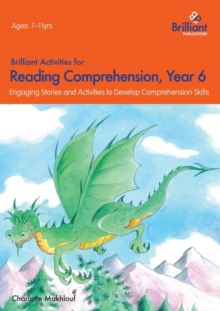 Brilliant Activities for Reading Comprehension, Year 6 (2nd Ed) : Engaging Stories and Activities to Develop Comprehension Skills, Paperback Book