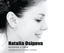 Natalia Osipova : Becoming a Swan, Paperback Book