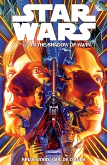 Star Wars Volume 1: in the Shadow of Yavin, Paperback Book