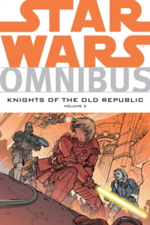 Star Wars Omnibus : Knights of the Old Republic v. 2, Paperback Book