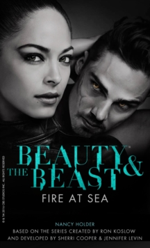 Beauty & the Beast : Fire at Sea, Paperback Book