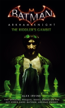 Batman : Arkham Knight - The Riddler's Gambit, Paperback Book