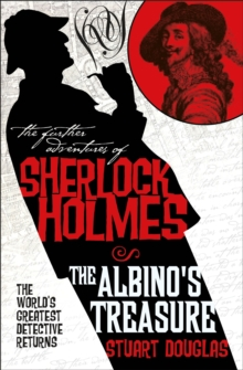 The Further Adventures of Sherlock Holmes : The Albino's Treasure, Paperback Book