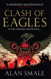 Clash of Eagles (The Hesperian Trilogy  #1), Paperback Book