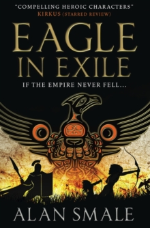 Eagle in Exile (The Hesperian Trilogy #2), Paperback Book