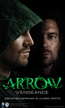 Arrow - Vengeance, Paperback Book