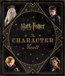 Harry Potter : The Character Vault, Hardback Book