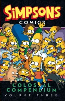 Simpsons Comics - Colossal Compendium : Volume 3, Paperback Book