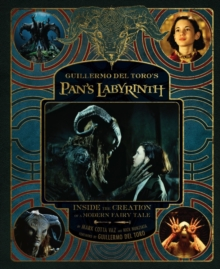 The Making of Pan's Labyrinth, Hardback Book