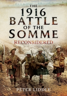 The 1916 Battle of the Somme Reconsidered, Hardback Book