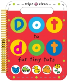 Dot to Dot for Tiny Tots, Spiral bound Book