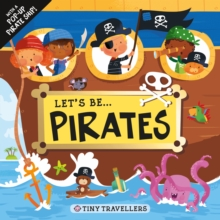 Let's be...Pirates, Board book Book