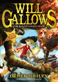 Will Gallows and the Wolfer's Deadly Magic, Paperback Book