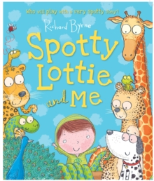 Spotty Lottie and Me, Paperback Book