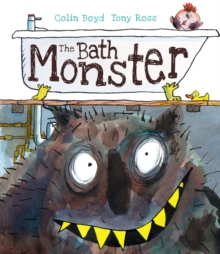 The Bath Monster, Hardback Book