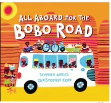 All Aboard for the Bobo Road, Hardback Book