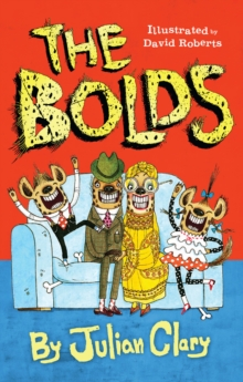 The Bolds, Hardback Book