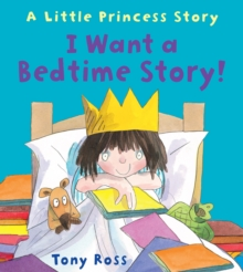 I Want a Bedtime Story!, Paperback Book