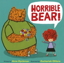 Horrible Bear!, Hardback Book