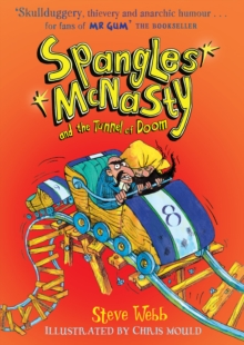 Spangles Mcnasty and the Tunnel of Doom, Paperback Book
