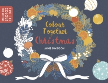 Colour Together: Christmas, Paperback Book