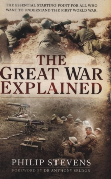 The Great War Explained, Paperback Book