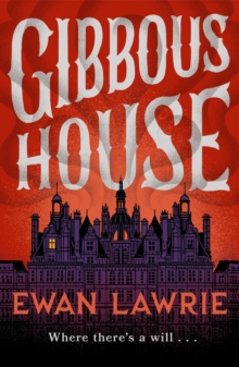 Gibbous House, Paperback Book