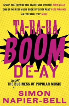 Ta-Ra-Ra-Boom-De-Ay : The Dodgy Business of Popular Music, Paperback Book