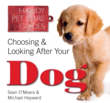 Choosing & Looking After Your Dog, Paperback Book