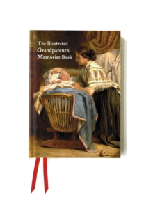 The Illustrated Grandparent's Memories Book : Tell the Story of Your Life, Hardback Book