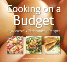 Cooking on a Budget : Quick and Easy Recipes, Paperback Book