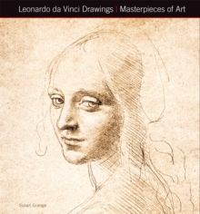 Leonardo Da Vinci Drawings Masterpieces of Art, Hardback Book