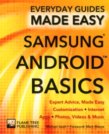 Samsung Android Basics : Expert Advice, Made Easy, Paperback Book