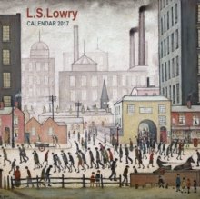 The Lowry: L.S. Lowry Wall Calendar 2017 (Art Calendar), Calendar Book