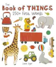 The Book of Things: 250+ First Words, Hardback Book