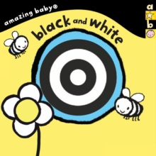 Black and White : Amazing Baby, Board book Book