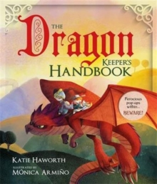 The Dragon Keeper's Handbook, Hardback Book