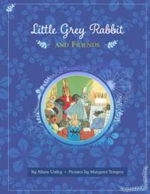 Little Grey Rabbit and Friends, Hardback Book