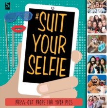 Suit Your Selfie, Paperback Book