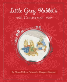 Little Grey Rabbit's Christmas, Hardback Book