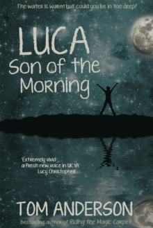 Luca, Son of the Morning, Paperback Book