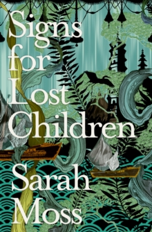 Signs for Lost Children, Paperback Book