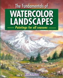 The Fundamentals of Watercolour Landscapes, Paperback Book