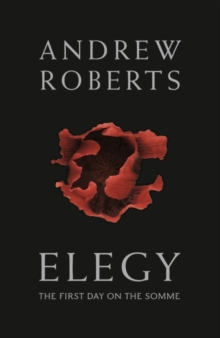 Elegy : The First Day on the Somme, Hardback Book
