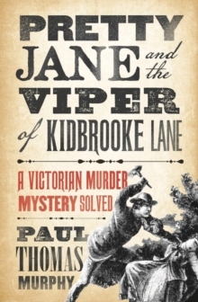 Pretty Jane and the Viper of Kidbrooke Lane, Hardback Book