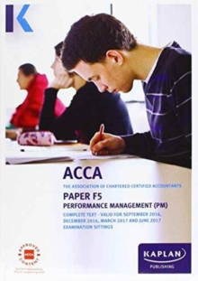 ACCA F5 Performance Management - Complete Text, Paperback Book