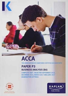 ACCA P3 Business Analysis - Complete Text, Paperback Book